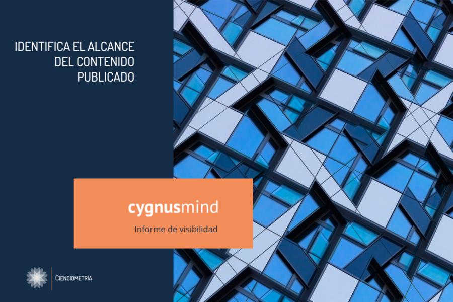 CygnusMind Informe de visibilidad