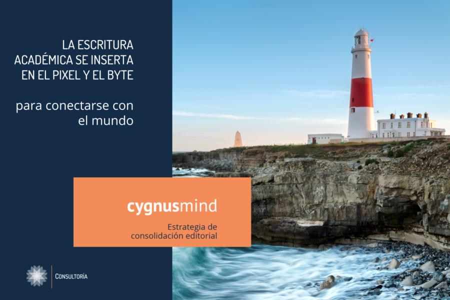 CygnusMind Estrategia de consolidación editorial